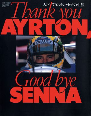 Thank you AYRTON, Good bye SENNA